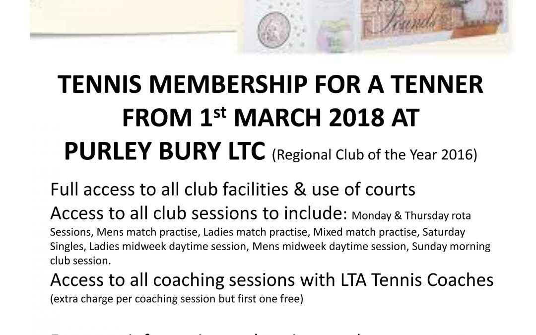 TENNIS MEMBERSHIP FOR A TENNER FROM 1st MARCH 2018
